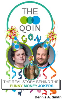 The Qoin Con - The real story behind the Funny Money Jokers